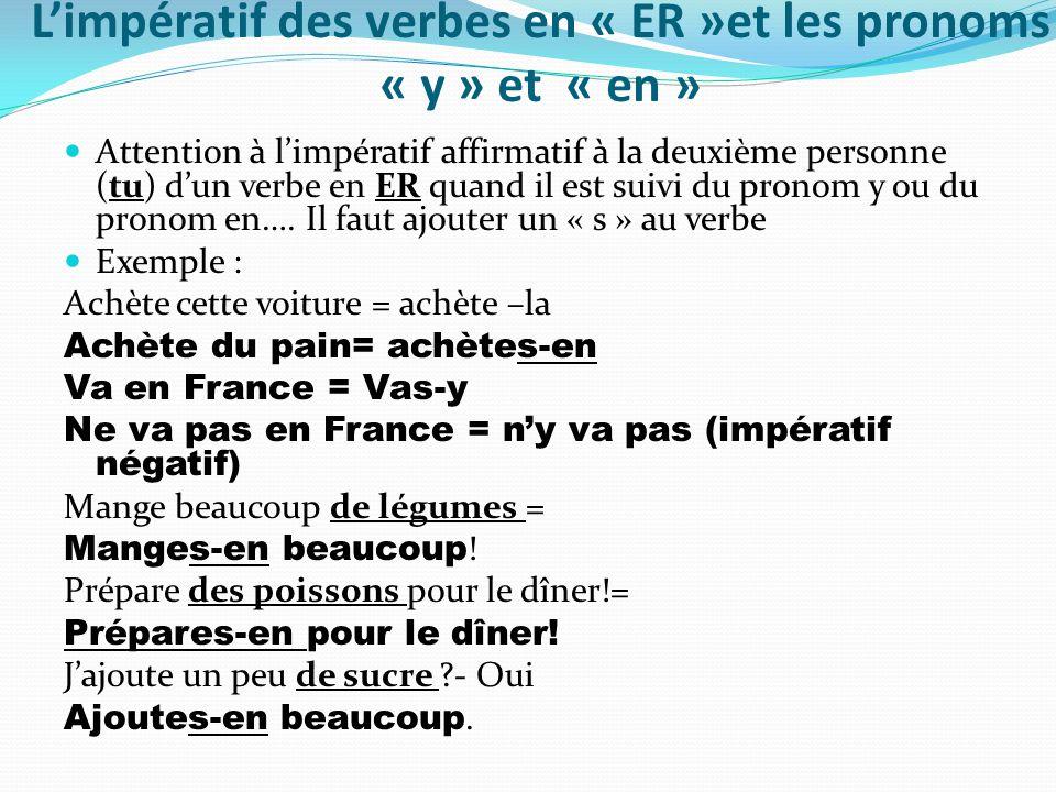 L'impératif des verbes en « ER »et les pronoms « y » et « en »