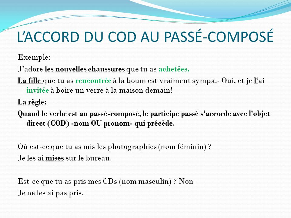 L'ACCORD DU COD AU PASSÉ-COMPOSÉ