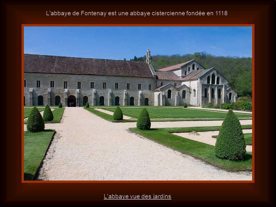 L abbaye de Fontenay est une abbaye cistercienne fondée en 1118