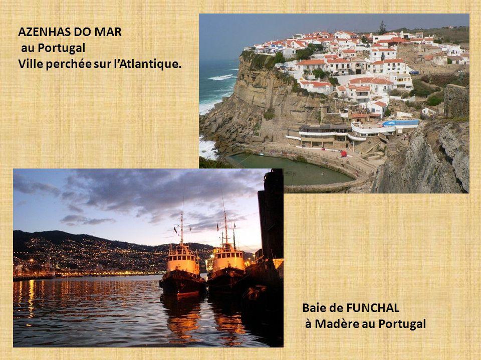 AZENHAS DO MAR au Portugal Ville perchée sur l'Atlantique. Baie de FUNCHAL à Madère au Portugal