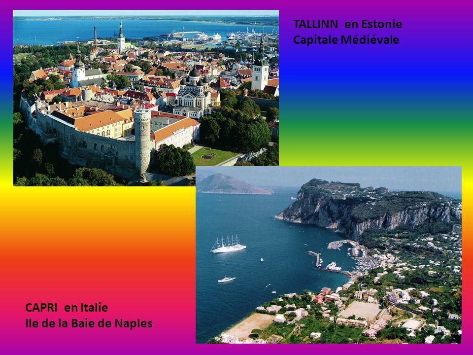 TALLINN en Estonie Capitale Médiévale CAPRI en Italie Ile de la Baie de Naples