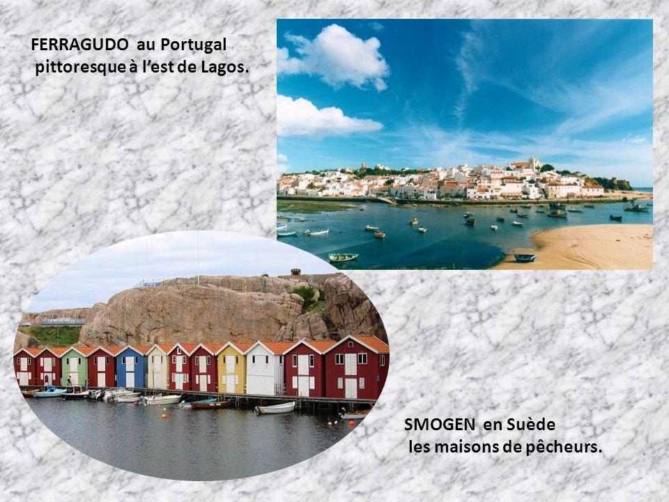 FERRAGUDO au Portugal pittoresque à l'est de Lagos. SMOGEN en Suède les maisons de pêcheurs.