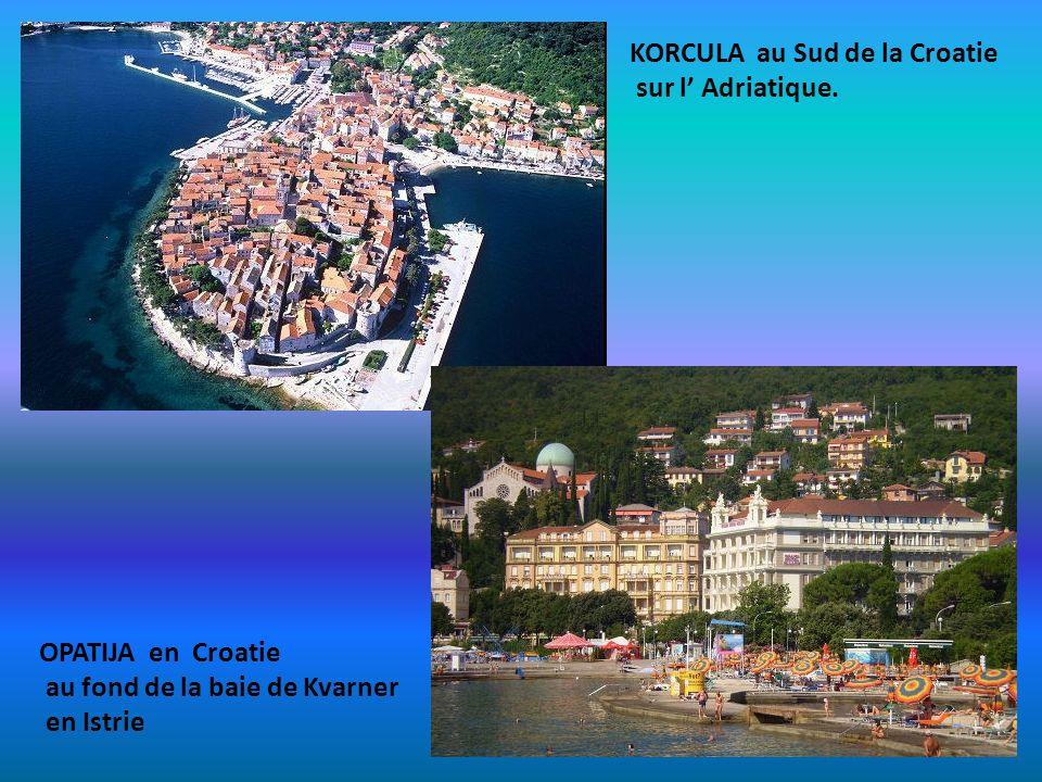 KORCULA au Sud de la Croatie
