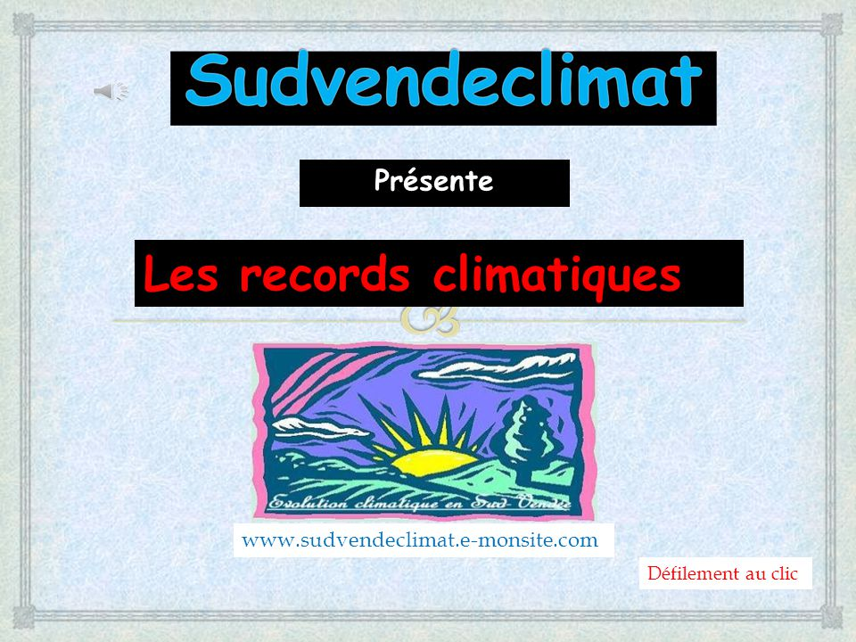 Les records climatiques