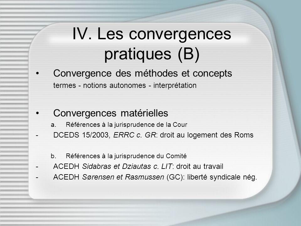 IV. Les convergences pratiques (B)