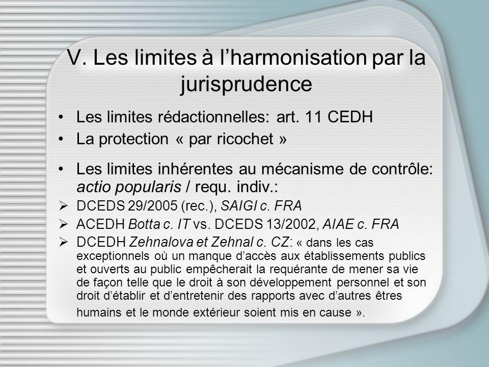 V. Les limites à l'harmonisation par la jurisprudence