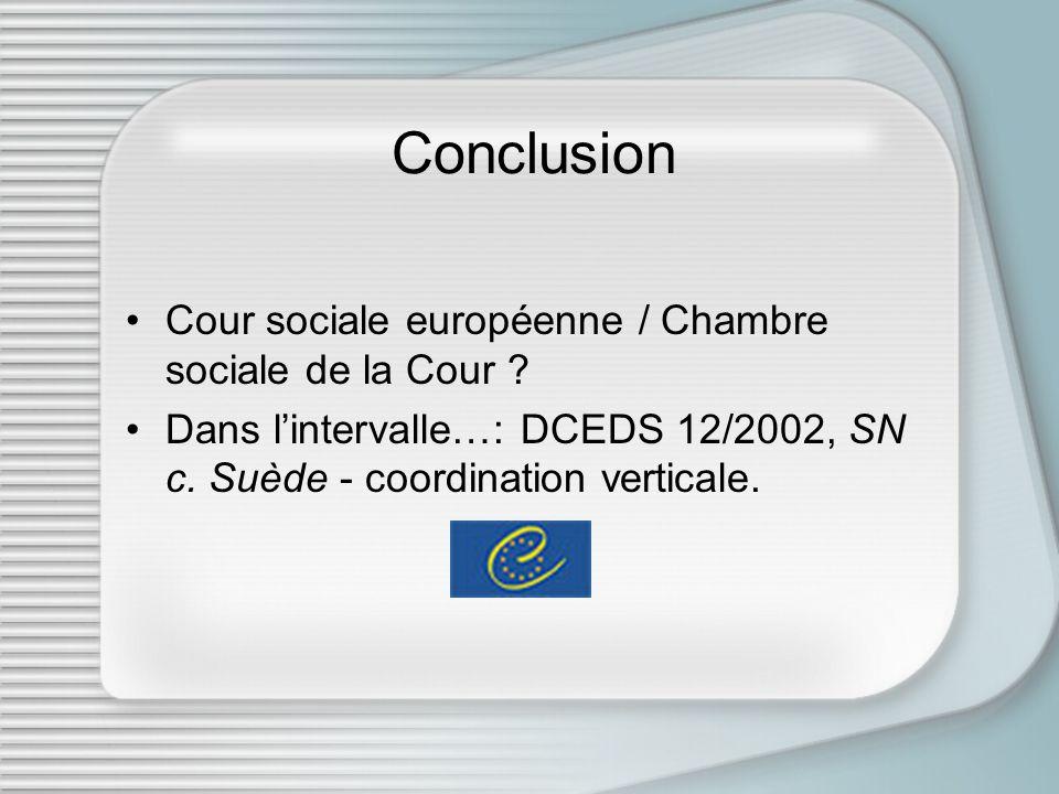 Conclusion Cour sociale européenne / Chambre sociale de la Cour