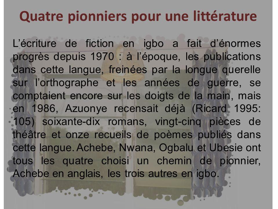 Quatre pionniers pour une littérature
