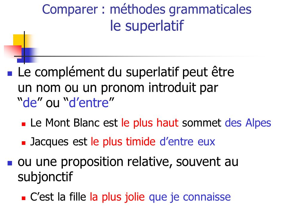 Comparer : méthodes grammaticales le superlatif