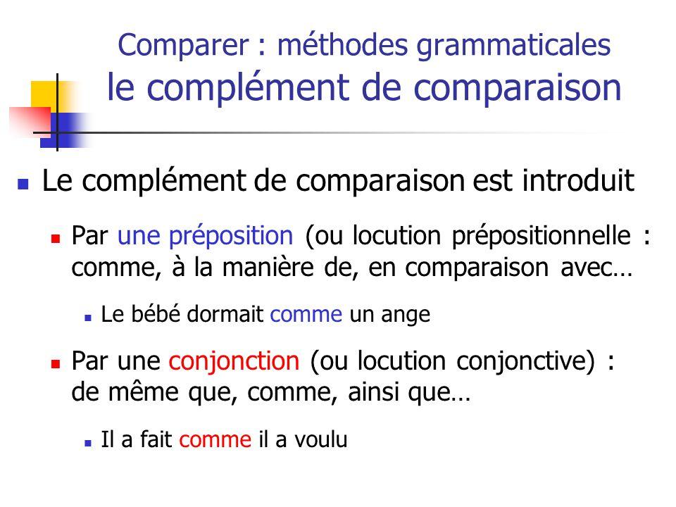 Comparer : méthodes grammaticales le complément de comparaison