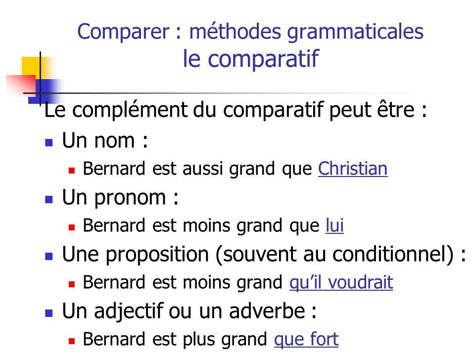 Comparer : méthodes grammaticales le comparatif