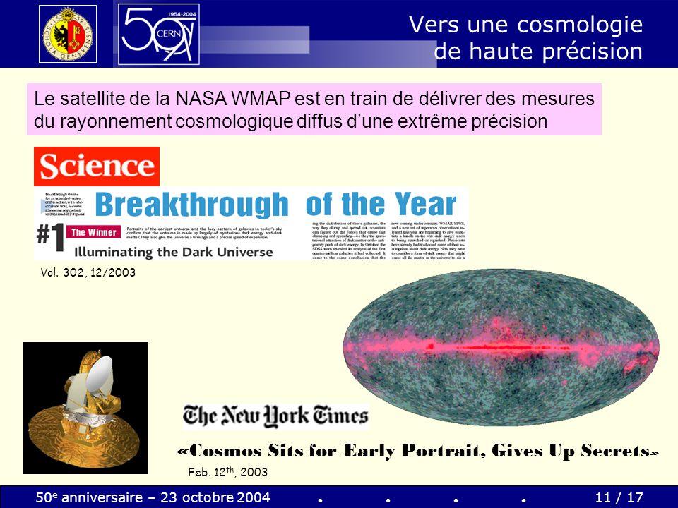 Vers une cosmologie de haute précision