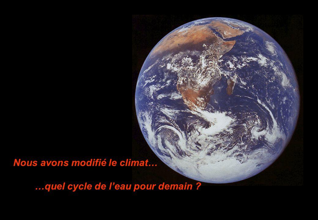 Nous avons modifié le climat…