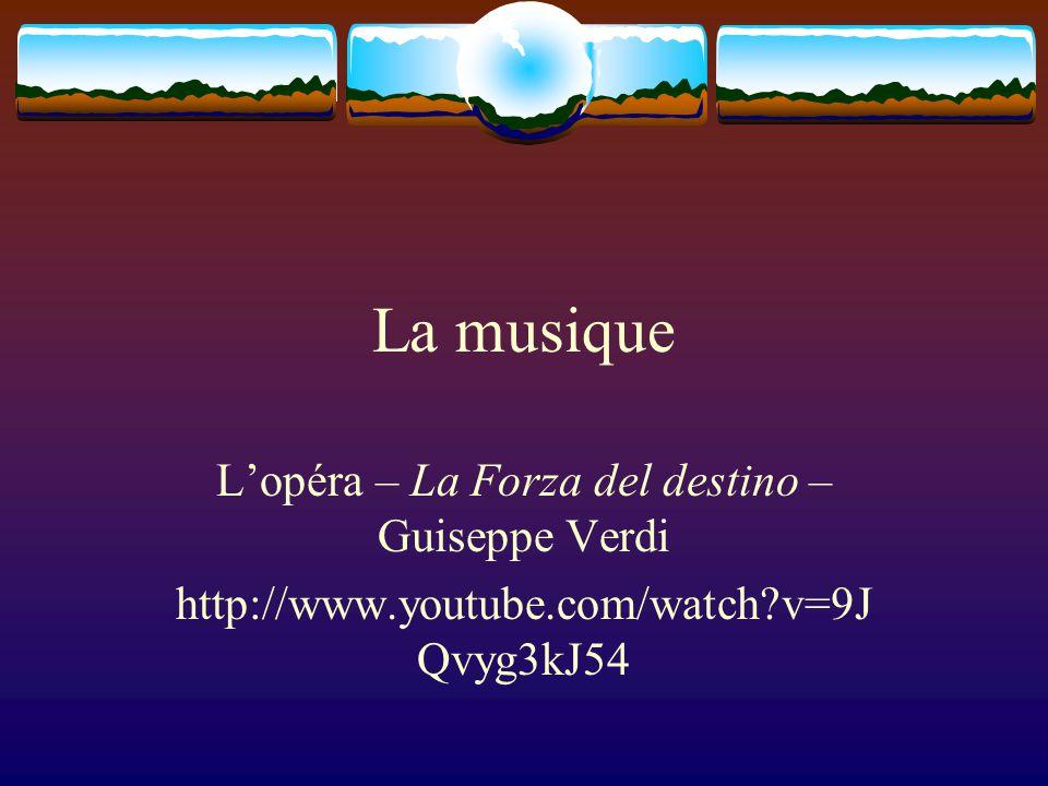 L'opéra – La Forza del destino – Guiseppe Verdi