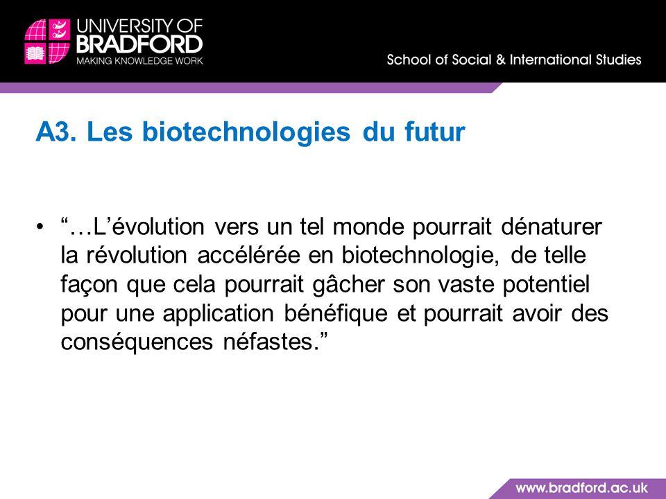 A3. Les biotechnologies du futur
