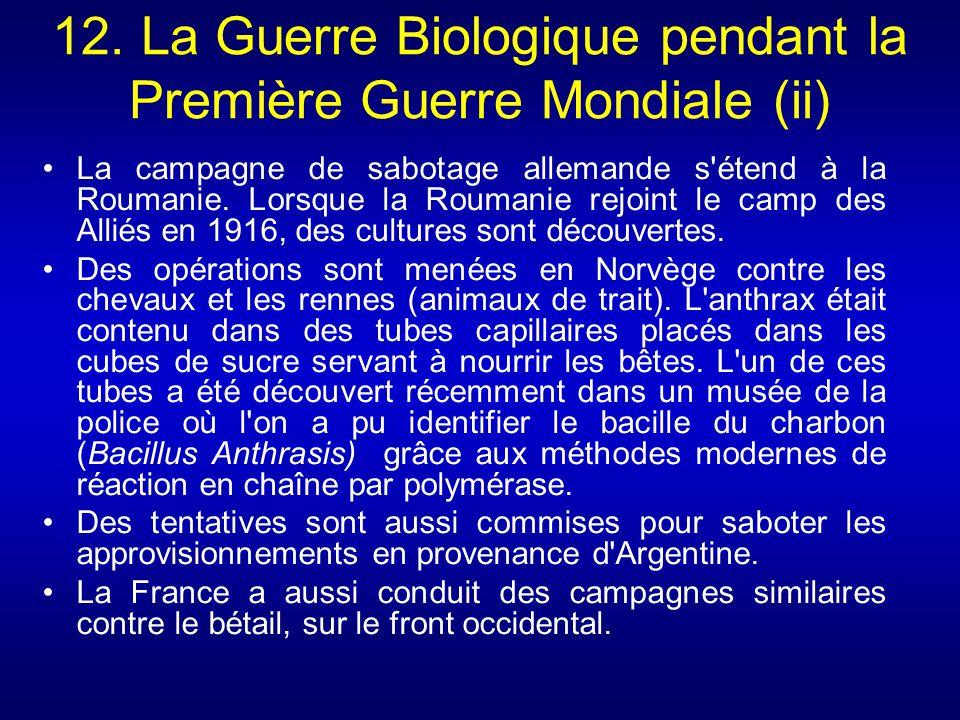 12. La Guerre Biologique pendant la Première Guerre Mondiale (ii)