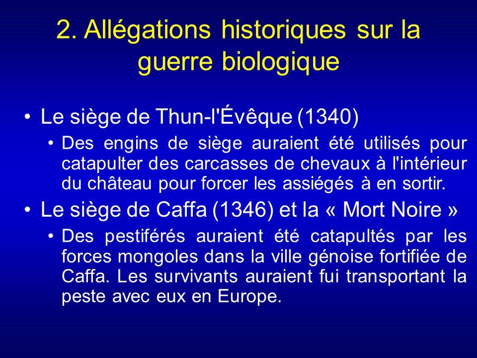 2. Allégations historiques sur la guerre biologique