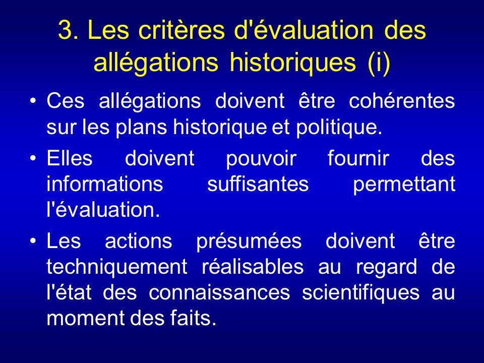 3. Les critères d évaluation des allégations historiques (i)