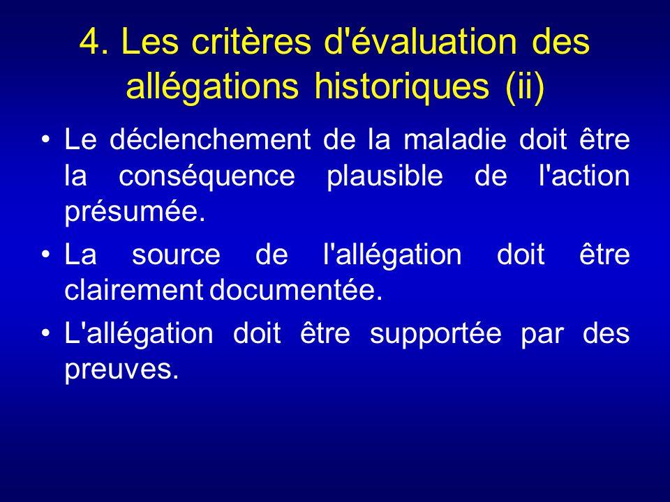 4. Les critères d évaluation des allégations historiques (ii)