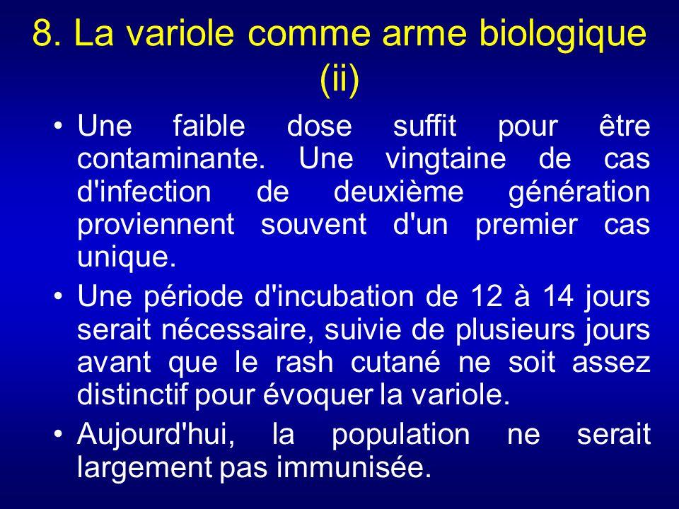 8. La variole comme arme biologique (ii)