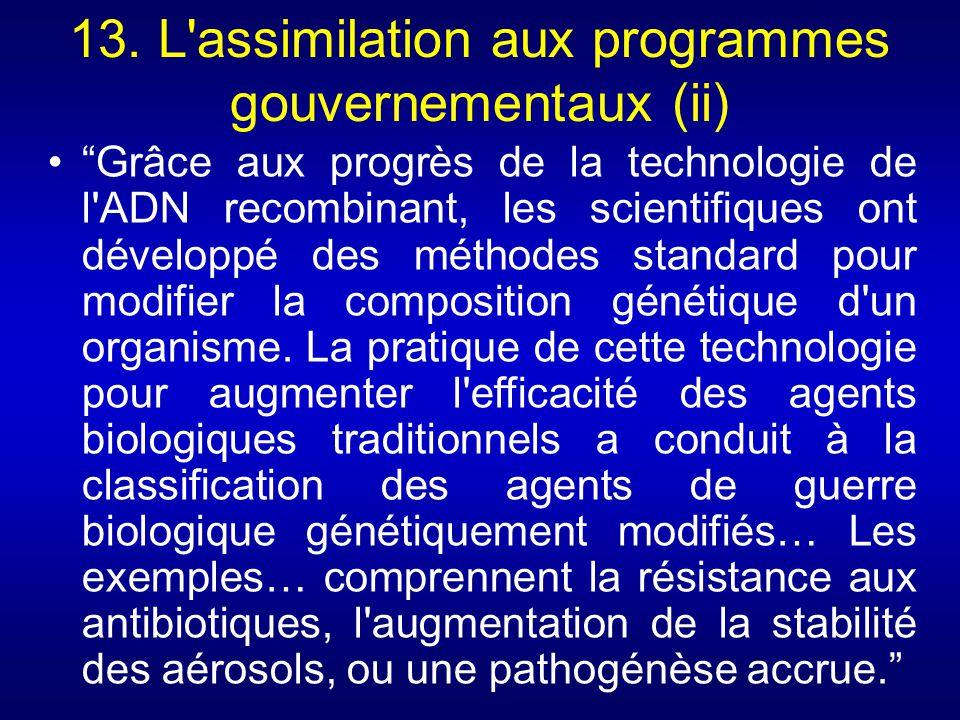 13. L assimilation aux programmes gouvernementaux (ii)
