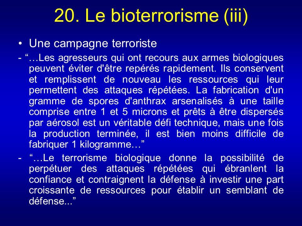 20. Le bioterrorisme (iii)