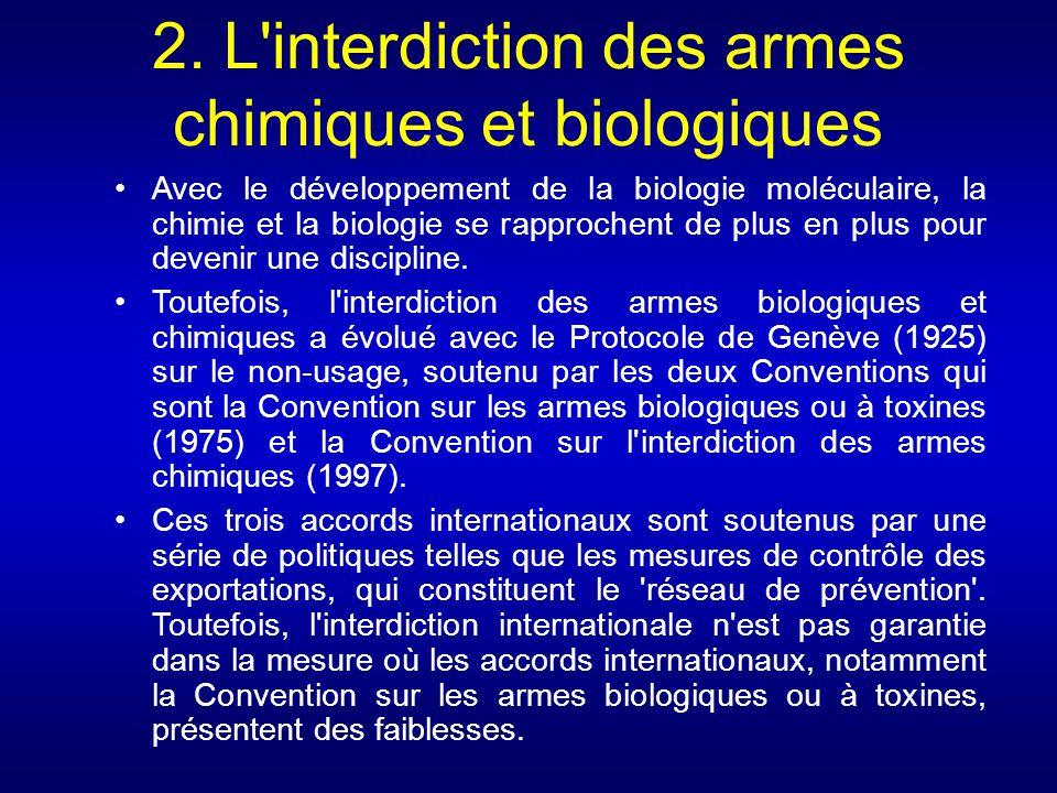 2. L interdiction des armes chimiques et biologiques