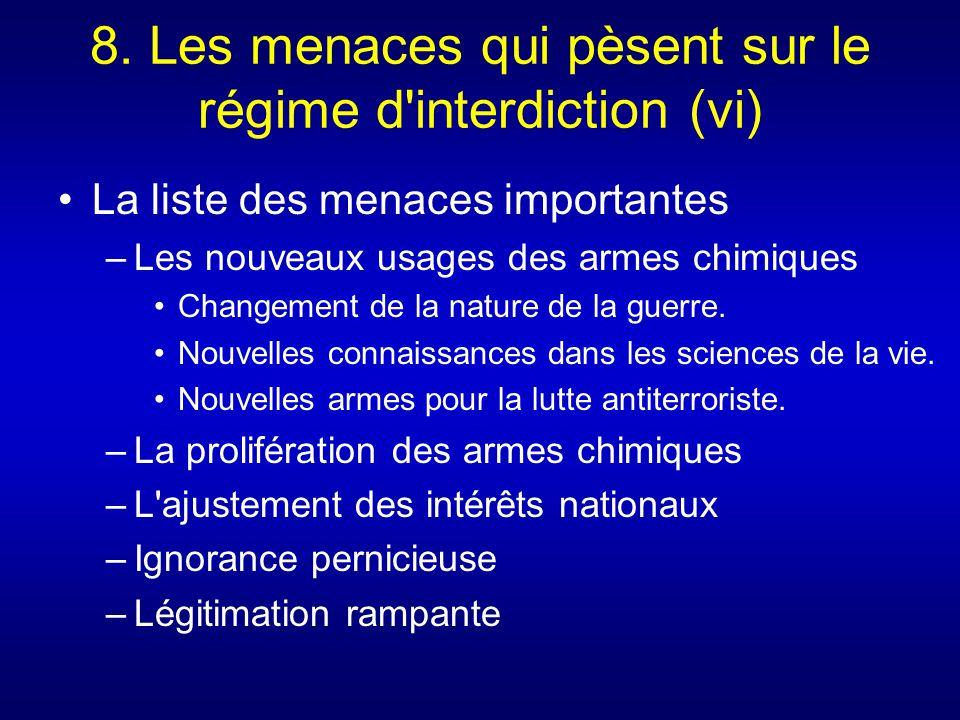 8. Les menaces qui pèsent sur le régime d interdiction (vi)