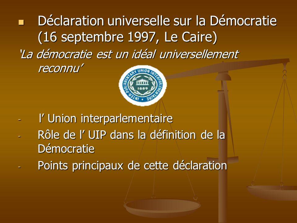 Déclaration universelle sur la Démocratie (16 septembre 1997, Le Caire)