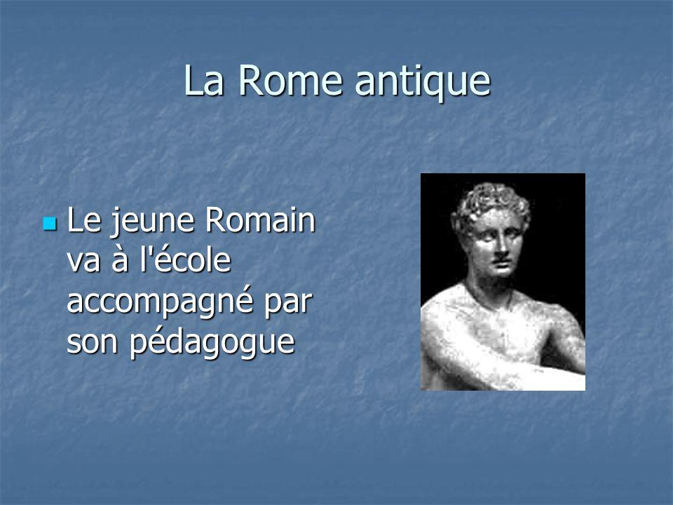 La Rome antique Le jeune Romain va à l école accompagné par son pédagogue