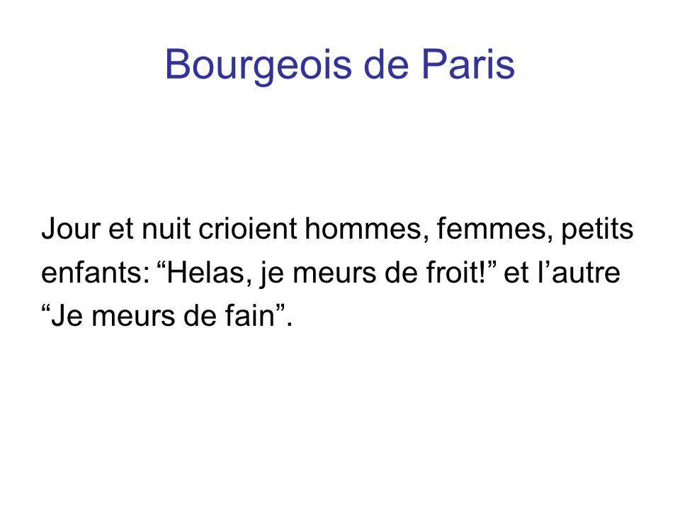 Bourgeois de Paris Jour et nuit crioient hommes, femmes, petits