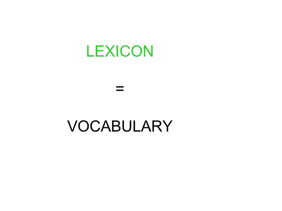 LEXICON = VOCABULARY