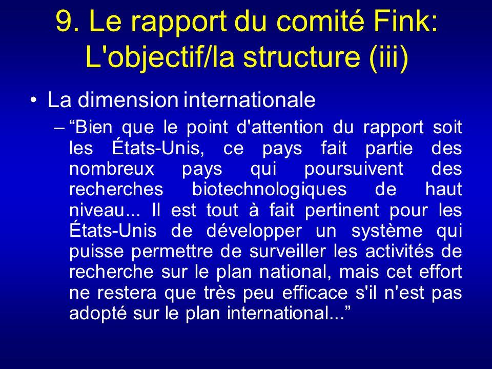 9. Le rapport du comité Fink: L objectif/la structure (iii)
