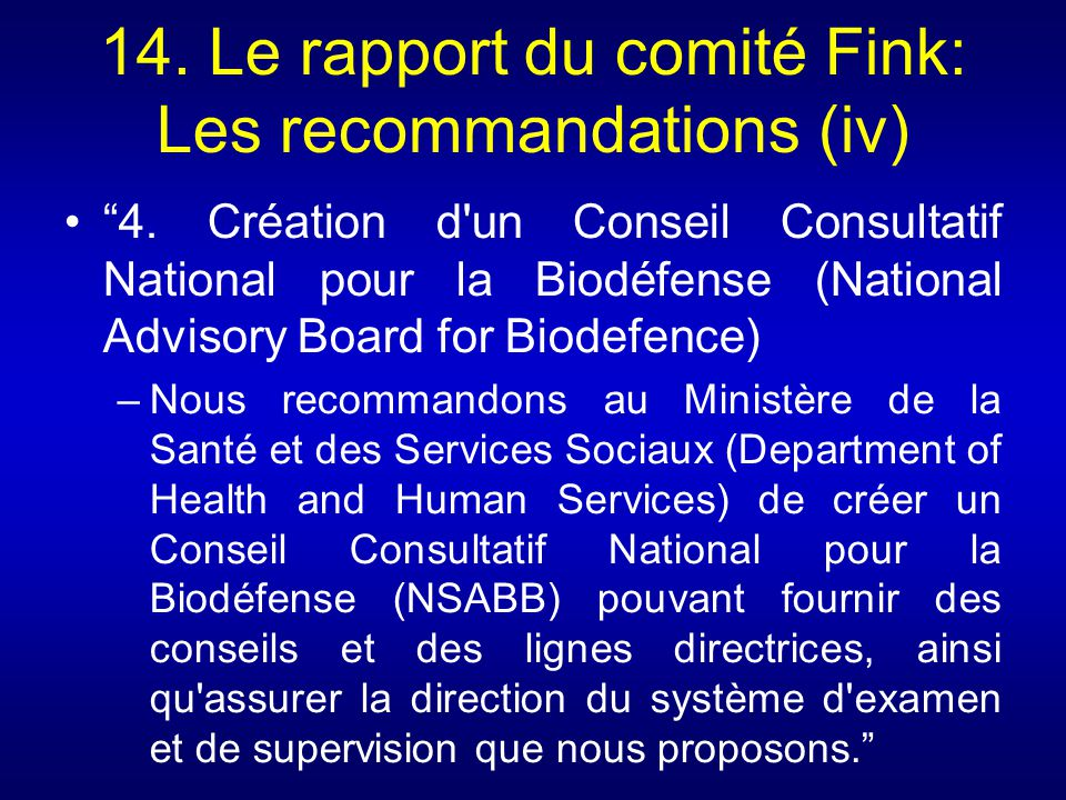 14. Le rapport du comité Fink: Les recommandations (iv)