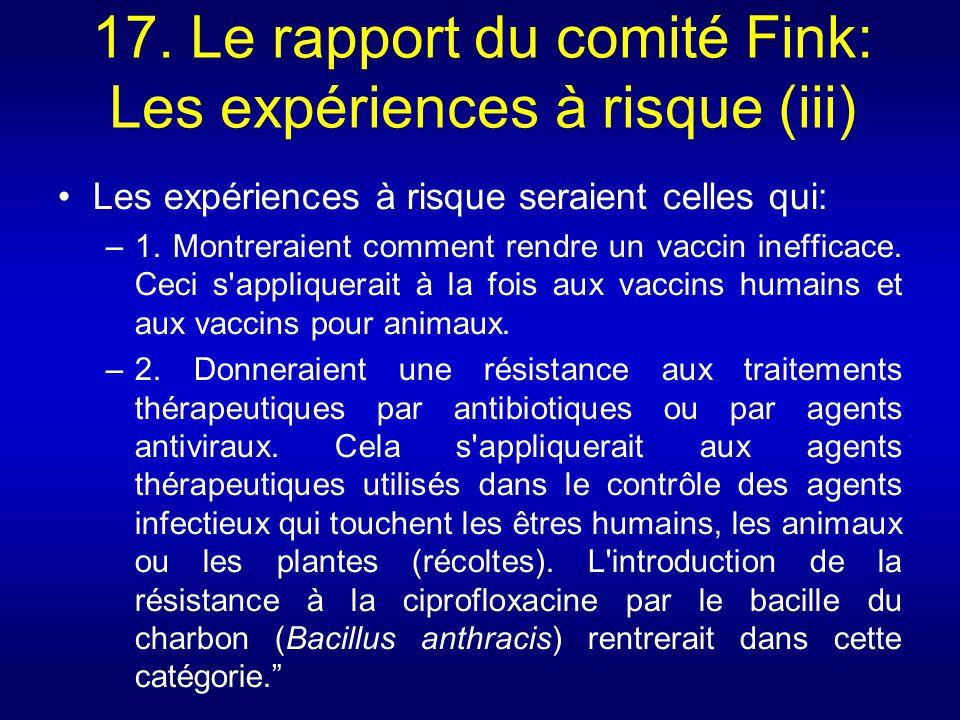 17. Le rapport du comité Fink: Les expériences à risque (iii)