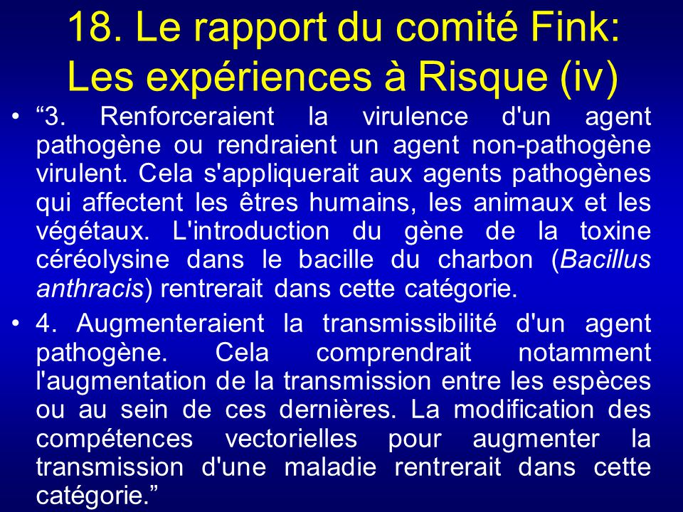 18. Le rapport du comité Fink: Les expériences à Risque (iv)