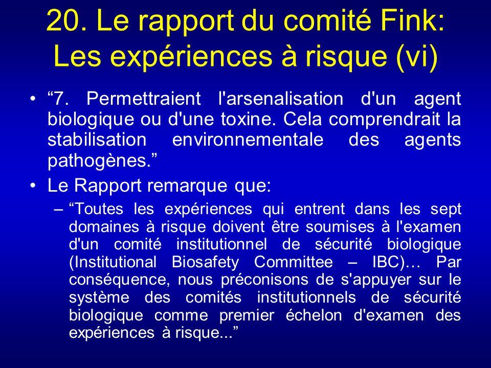 20. Le rapport du comité Fink: Les expériences à risque (vi)
