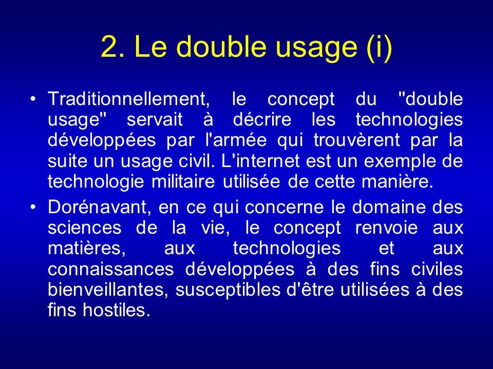 2. Le double usage (i)