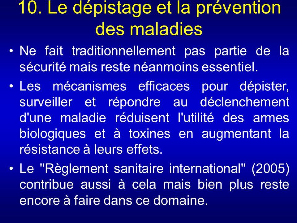 10. Le dépistage et la prévention des maladies