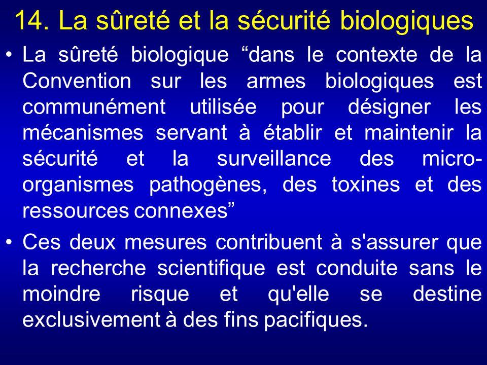 14. La sûreté et la sécurité biologiques