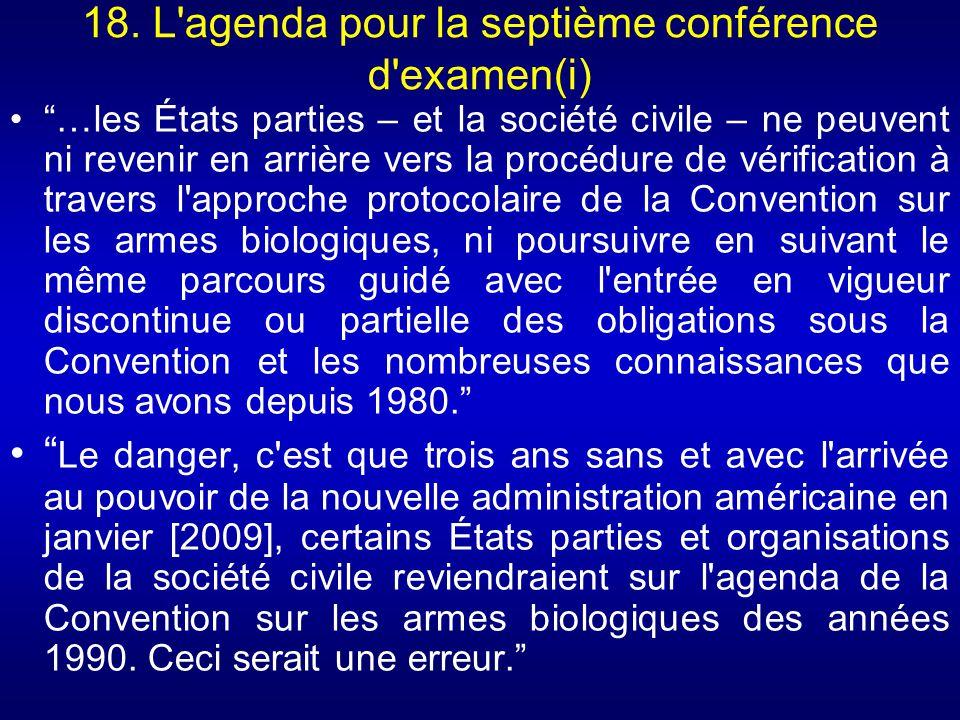 18. L agenda pour la septième conférence d examen(i)