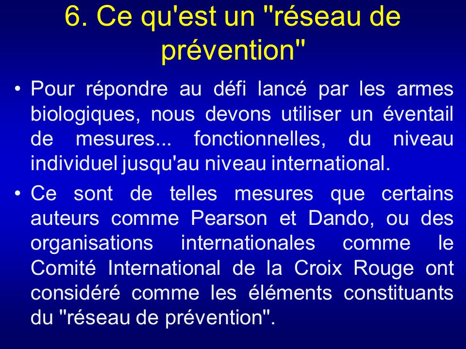 6. Ce qu est un réseau de prévention