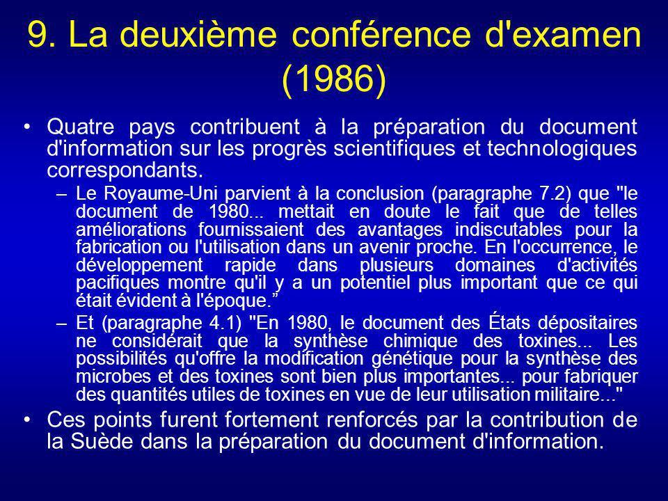 9. La deuxième conférence d examen (1986)
