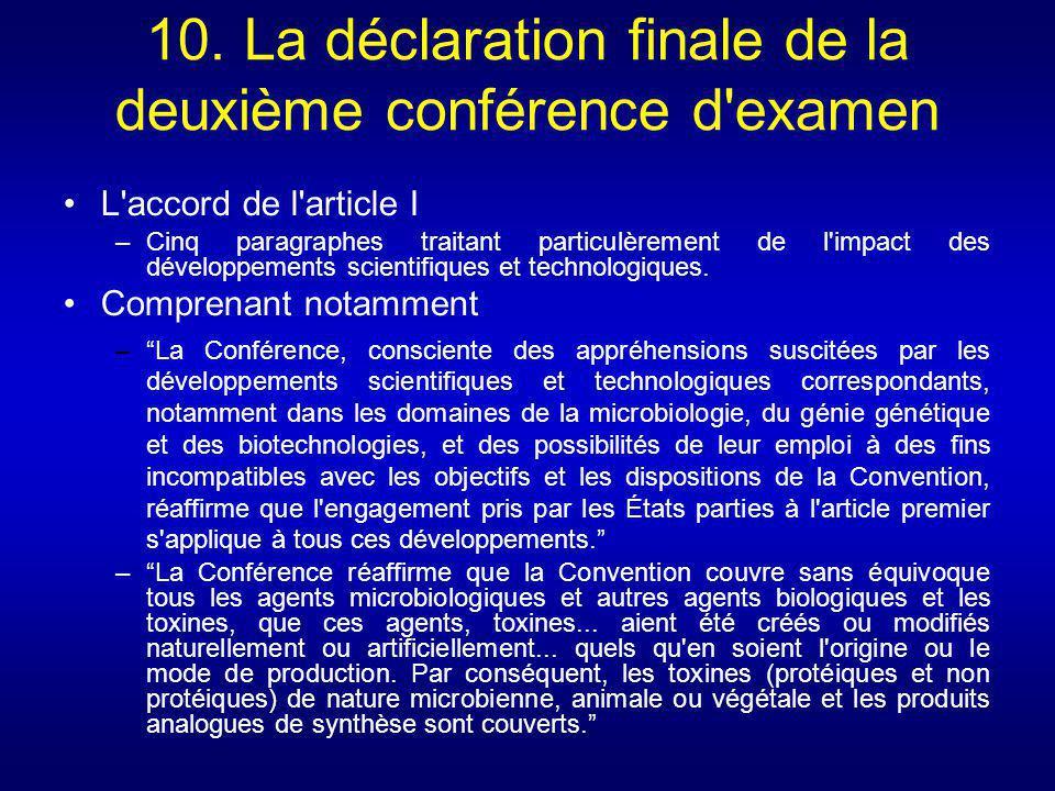 10. La déclaration finale de la deuxième conférence d examen