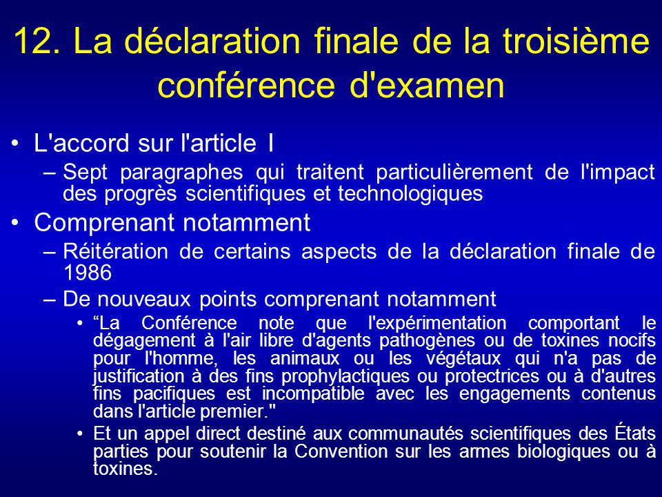 12. La déclaration finale de la troisième conférence d examen