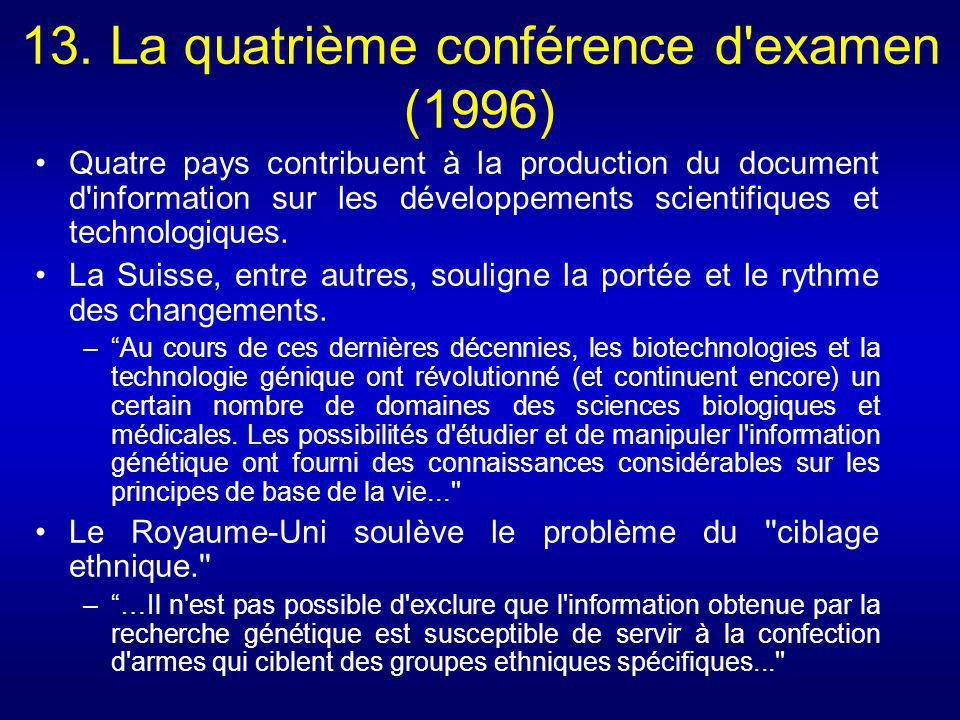 13. La quatrième conférence d examen (1996)