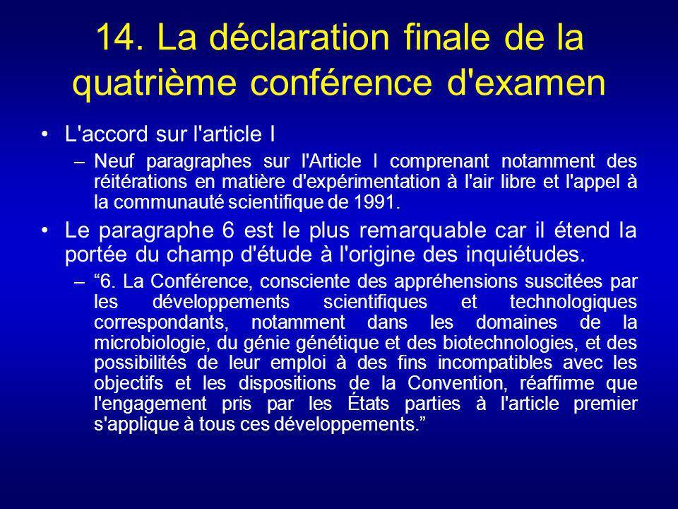 14. La déclaration finale de la quatrième conférence d examen