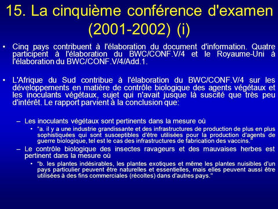 15. La cinquième conférence d examen (2001-2002) (i)