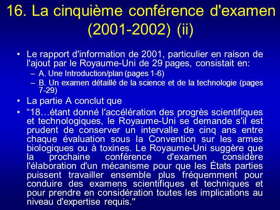16. La cinquième conférence d examen (2001-2002) (ii)