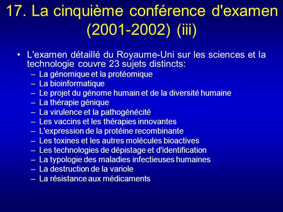 17. La cinquième conférence d examen (2001-2002) (iii)